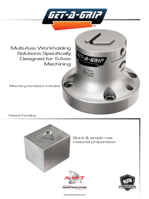 Multi-Axis workholding fixture Get-A-Grip specifically designed for 4-axis and 5-axis milling